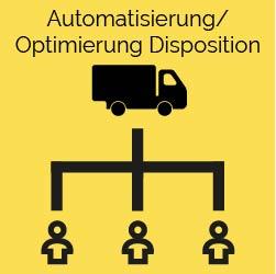 Automatisierung Optimierung Disposition